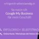 Erfolgreich selbststaendig mit Helene Umiker - Google My Business